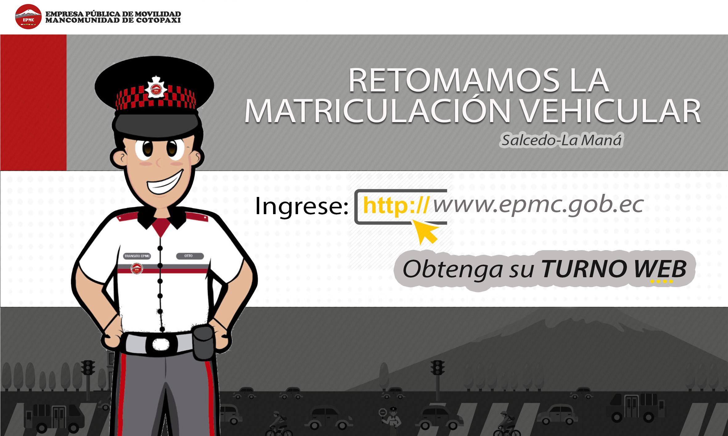 EPMC RETOMA EL SERVICIO DE MATRICULACIÓN VEHICULAR