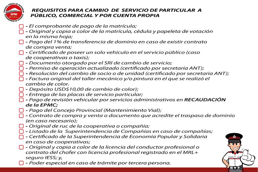 CAMBIO  DE SERVICIO DE PÚBLICO O PARTICULAR, COMERCIAL Y POR CUENTA PROPIA A PARTICULAR