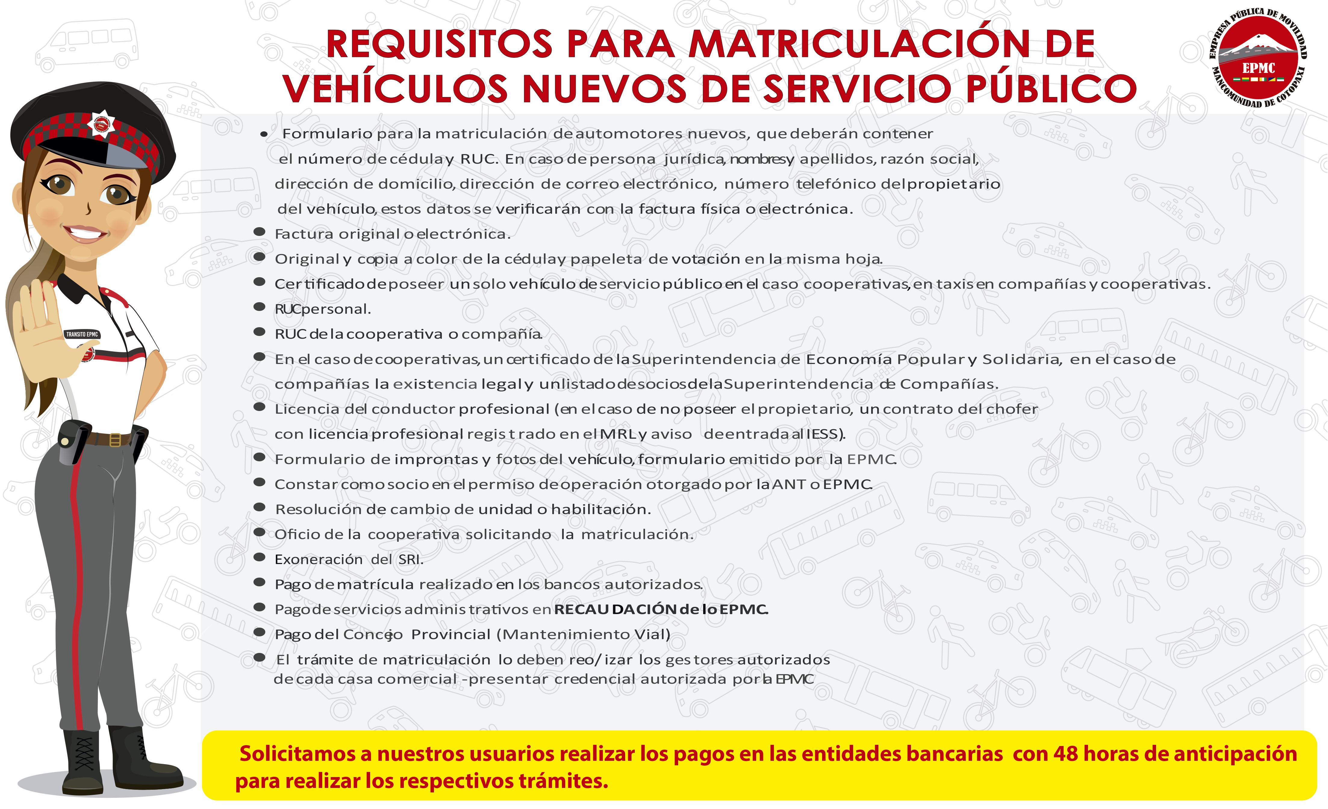 MATRICULACIÓN DE  VEHÍCULOS NUEVOS DE SERVICIO PÚBLICO